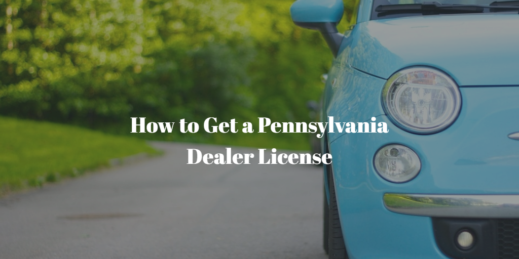 pennsylvania dealer license