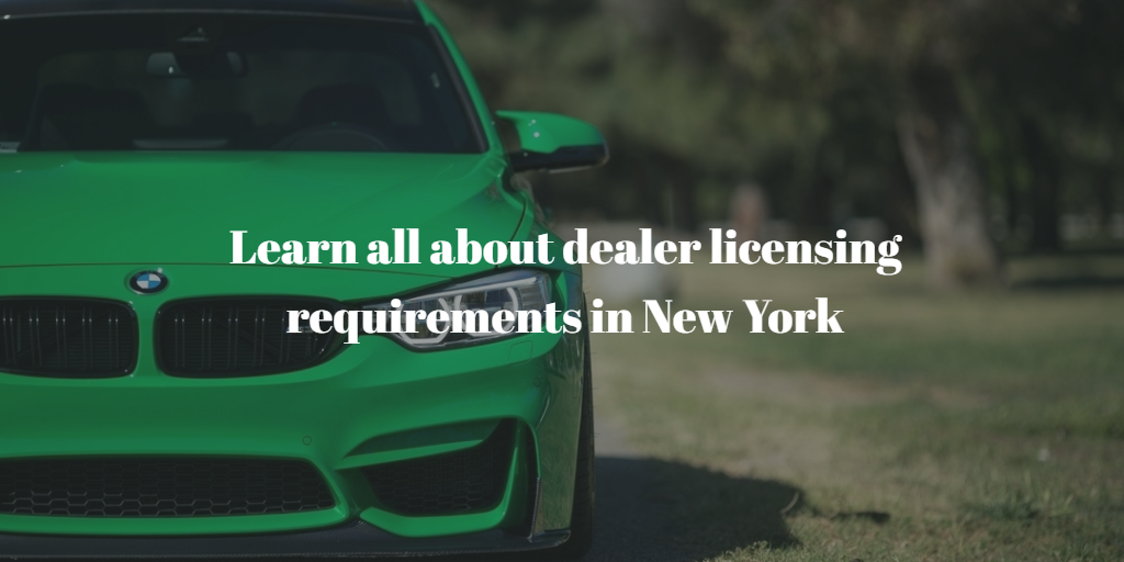 New York Dealer License