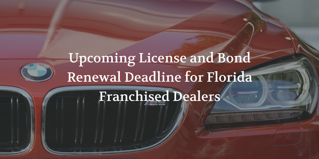 2016 License and bond renewal for Florida franchised dealers