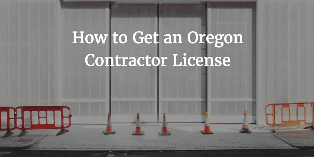 Oregon contractor license
