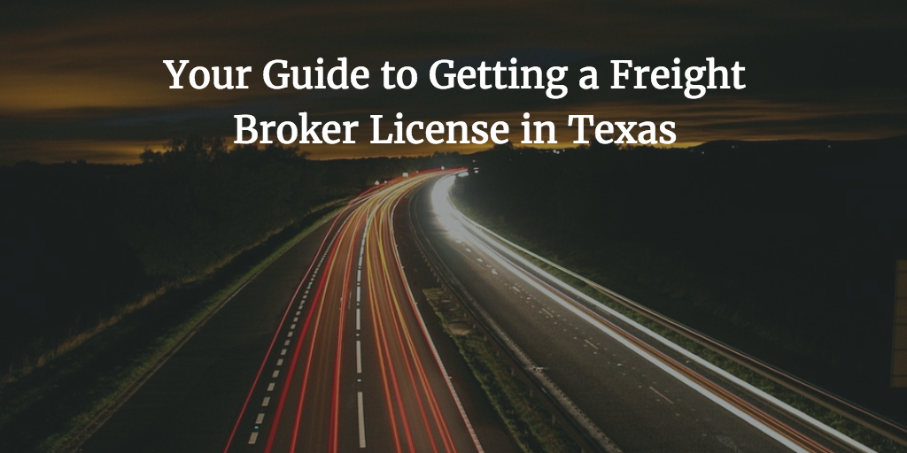 get your freight broker license in texas