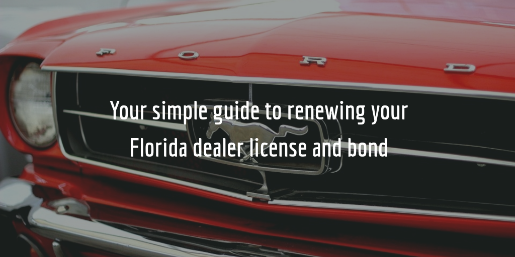 time for your florida dealer license renewal here 39 s how
