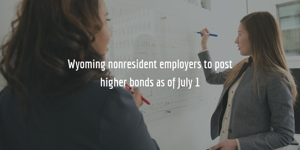 new wyoming nonresident employer bond amounts as of July 1
