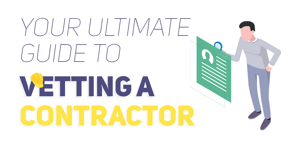 how to vet a contractor