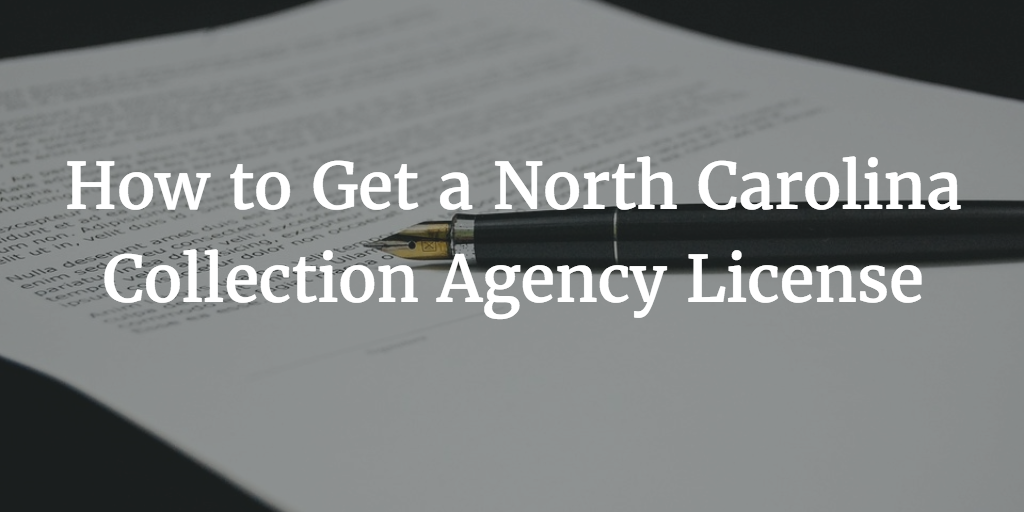 North Carolina Collection Agency License