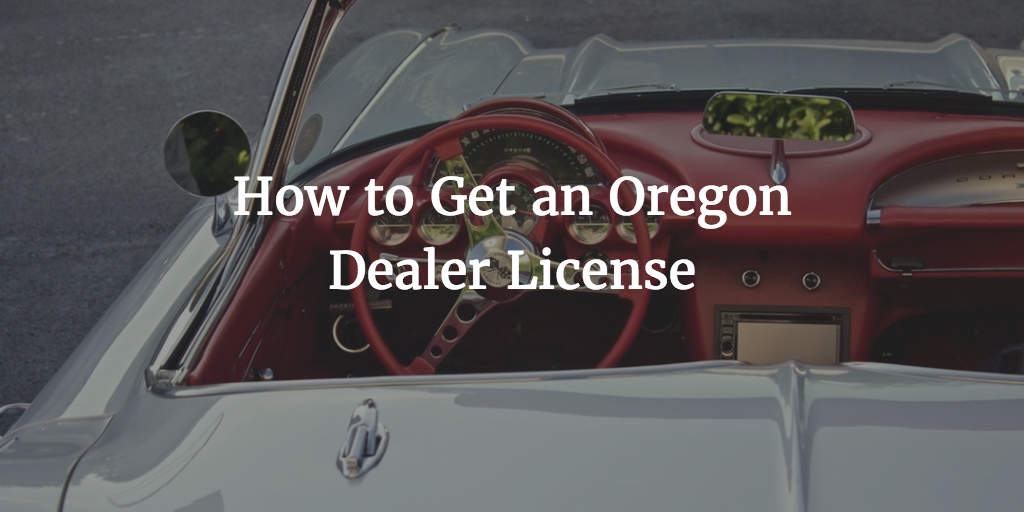 oregon dealer license