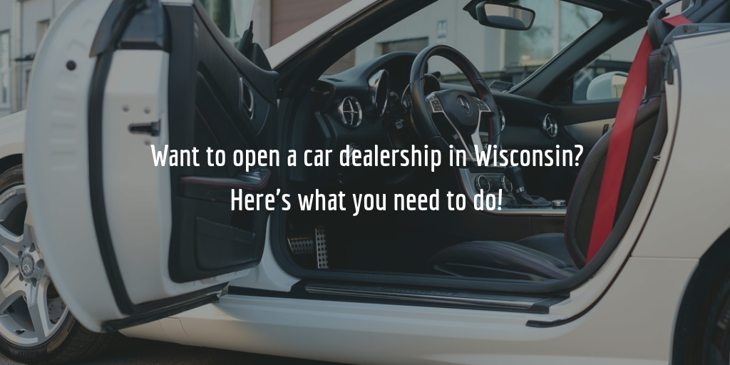 Guide to getting a Wisconsin dealer license