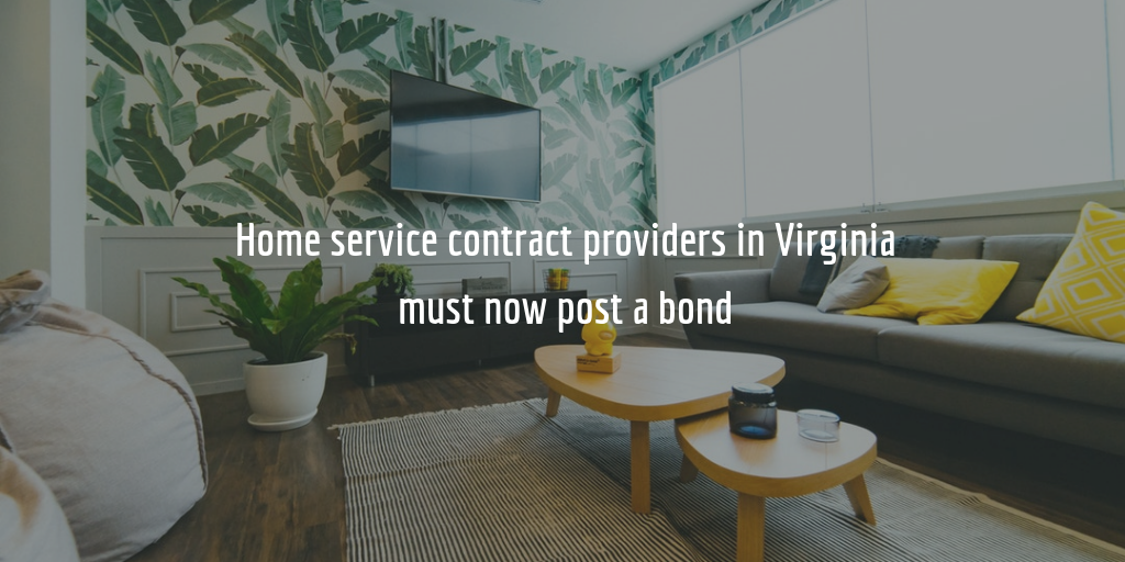Home service contract providers in Virginia must now post a surety bond