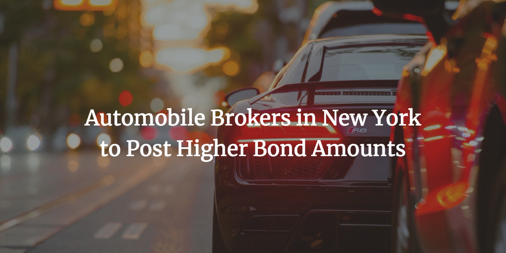 new york automobile broker bond increase