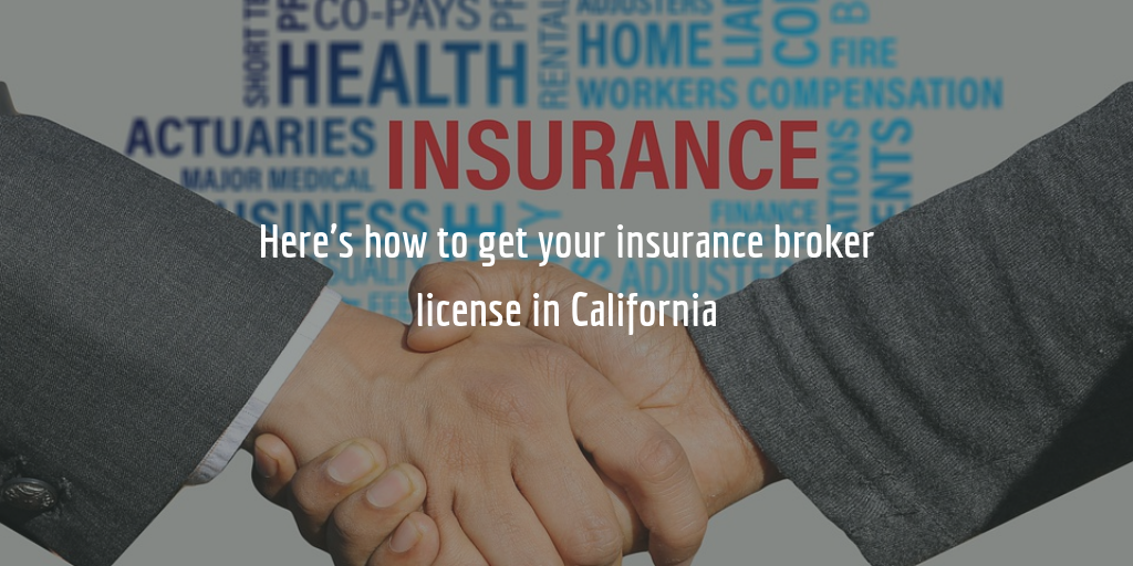 California insurance broker license guide