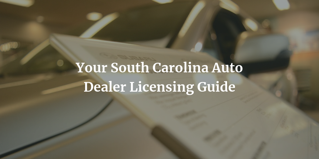 SC dealer license guide