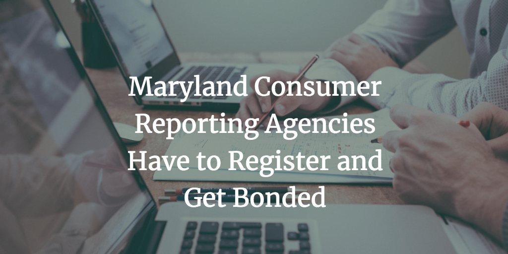 maryland consumer reporting agencies bonds