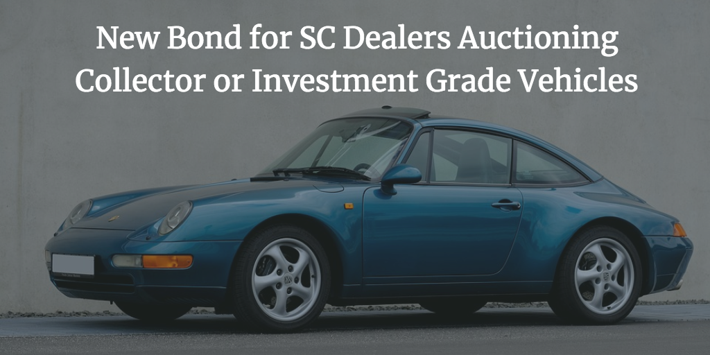 new bond requirement for SC dealers