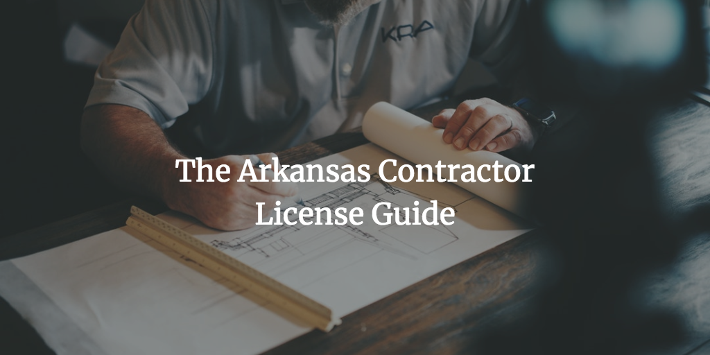 arkansas contractor license guide