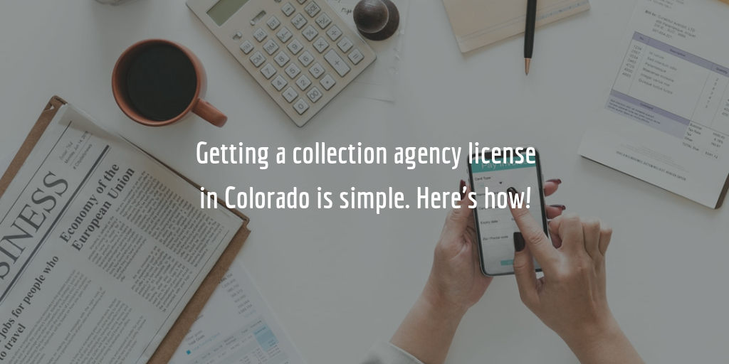 Colorado Collection Agency License Guide