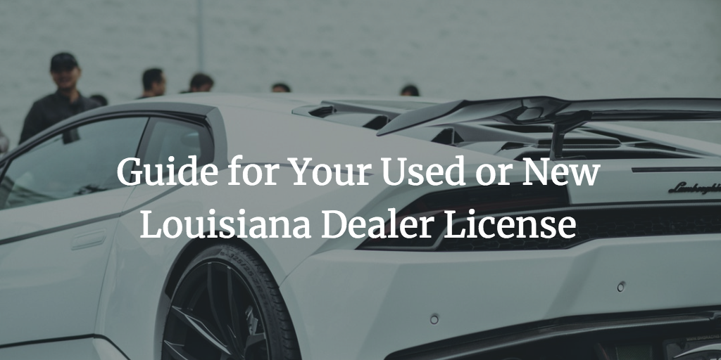 louisiana dealer license