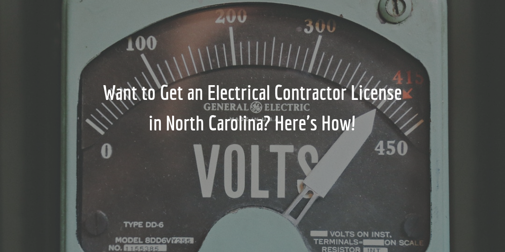 how to get an electrical contractor license in NC guide