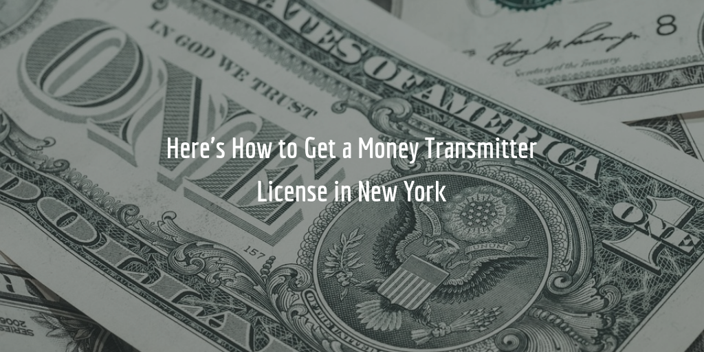 New York Money Transmitter License Guide