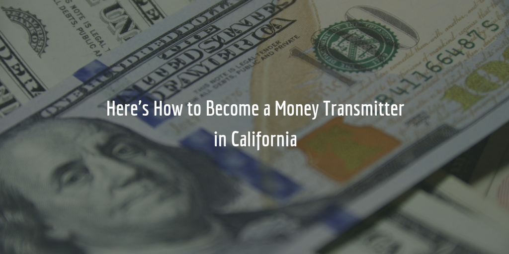 california money transmitter license guide