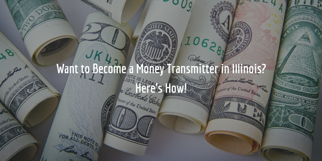 Illinois Money Transmitter License Guide