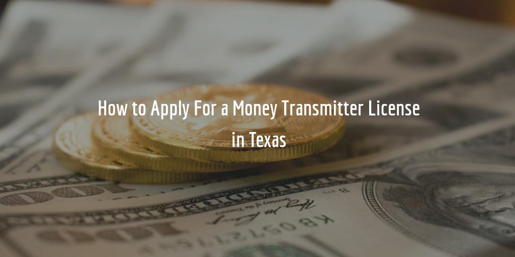 Texas money transmitter license guide
