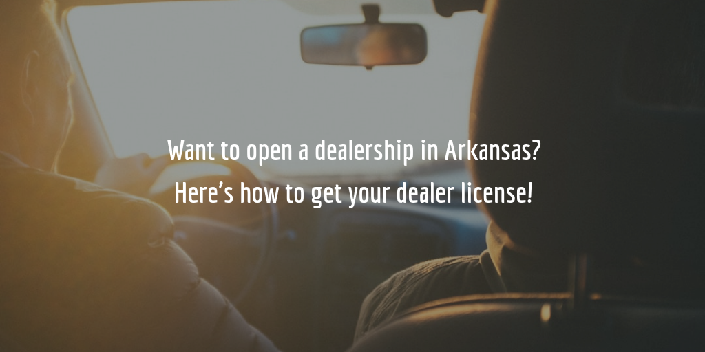 Arkansas auto dealer license