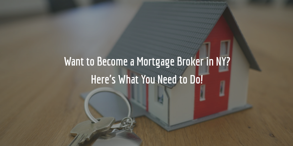 New York mortgage broker license