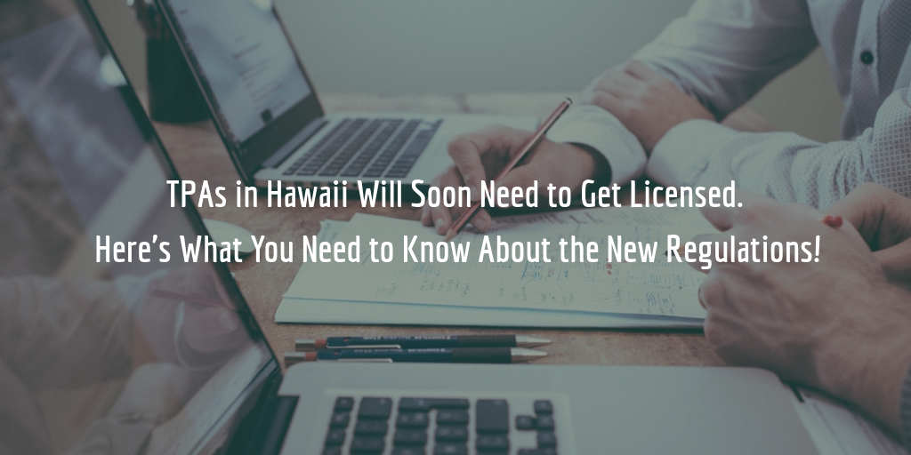 Hawaii third-party administrators licensing requirements
