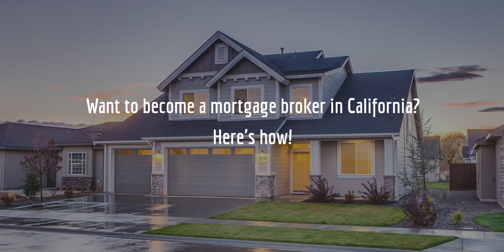 california mortgage broker license guide
