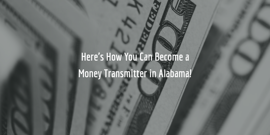 Alabama money transmitter license guide