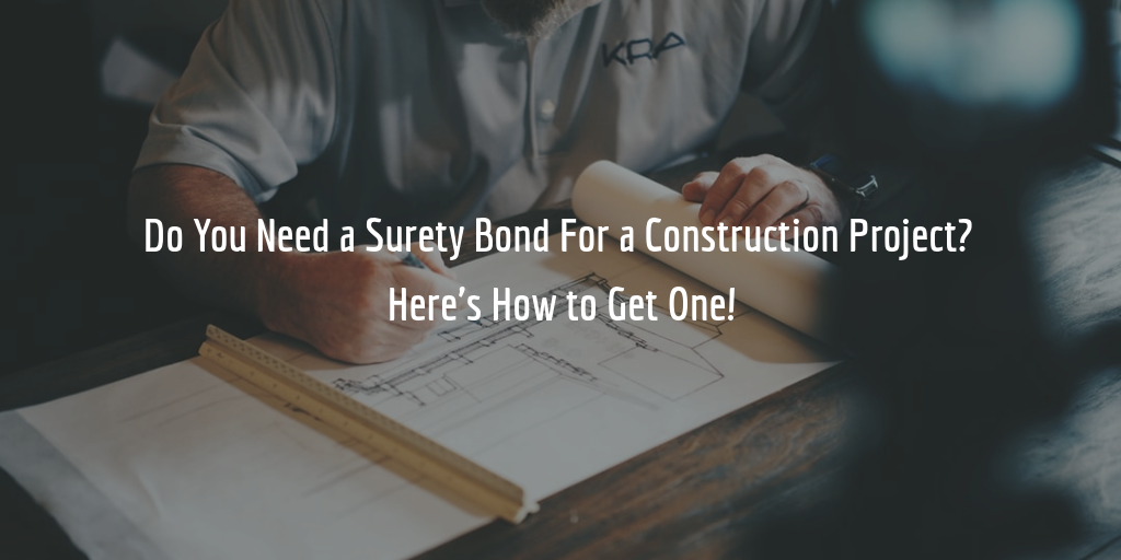 how to get bonded for a construction project