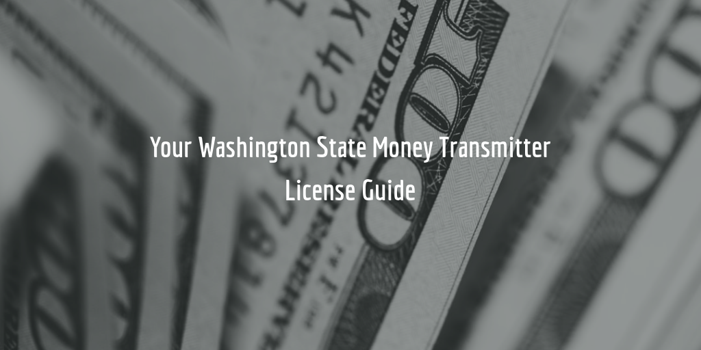 washington state money transmitter license guide
