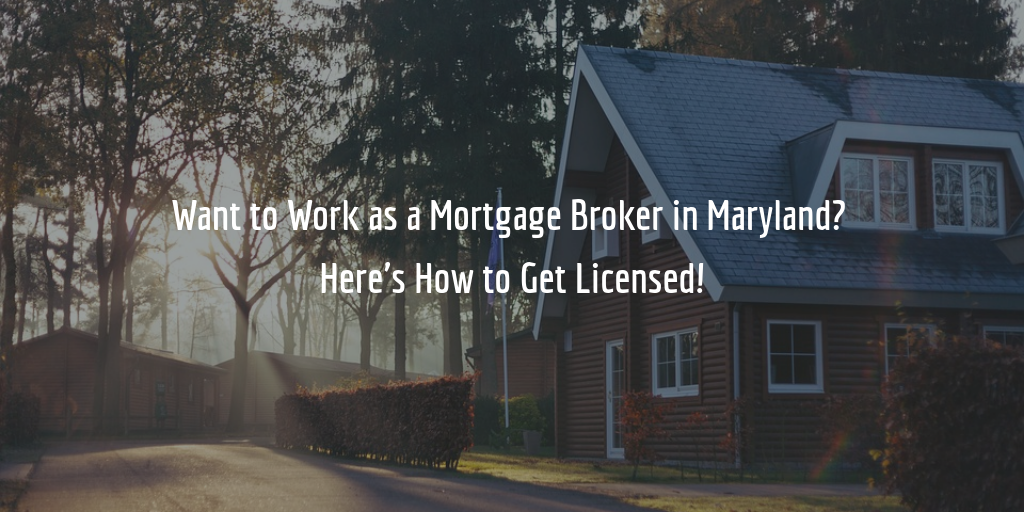 Maryland Mortgage Broker License Guide
