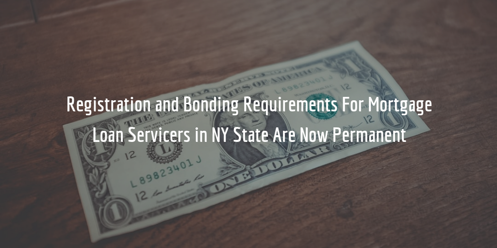 ny mortgage loan servicers licensing and bonding