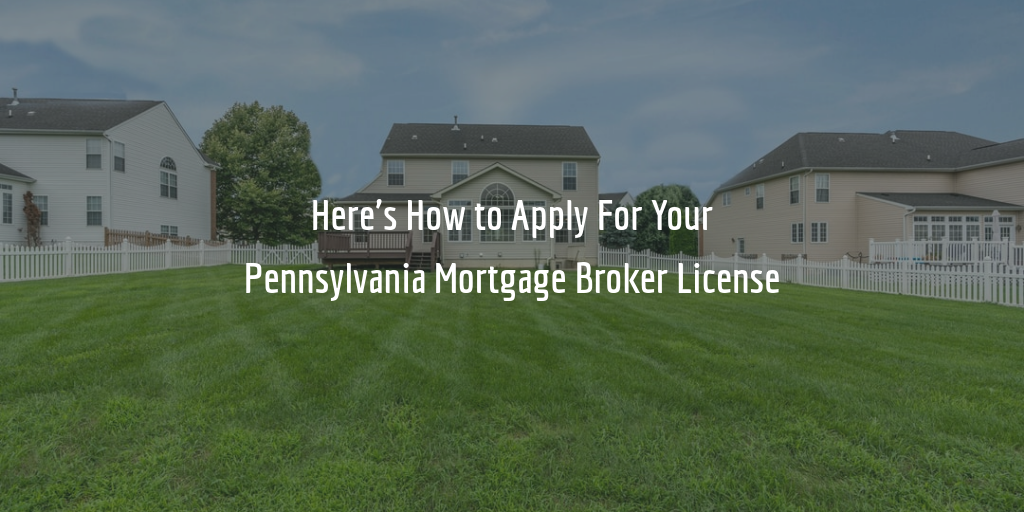pennsylvania mortgage broker license guide