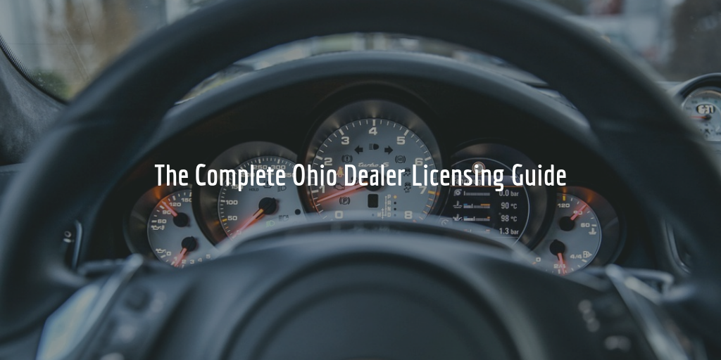 How to get an Ohio dealer license guide