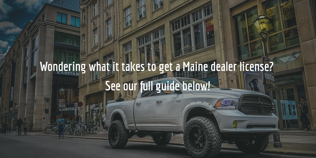 Maine auto dealer license