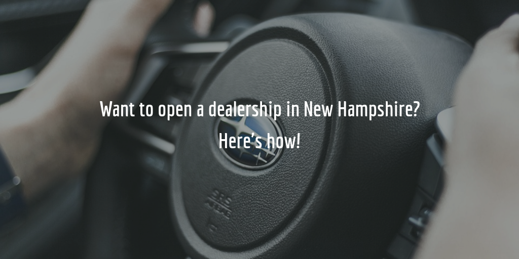 New Hampshire dealer license guide