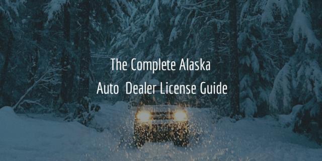 alaska dealer license guide