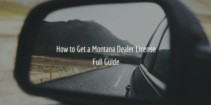 montana dealer license guide