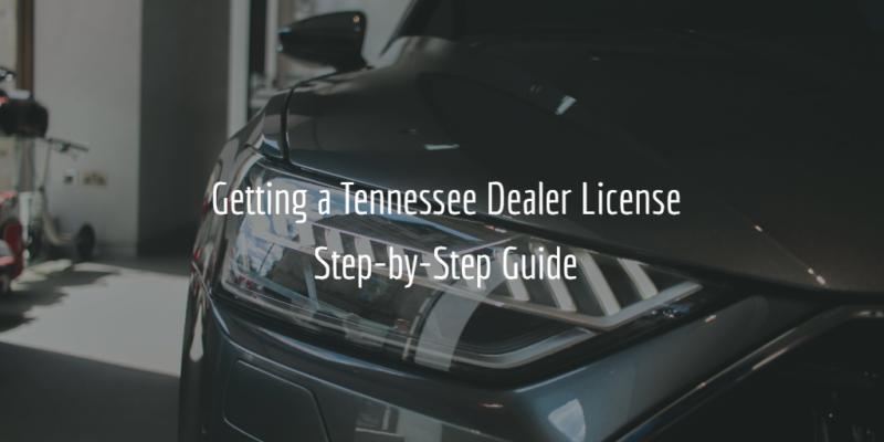 tennessee dealer license guide