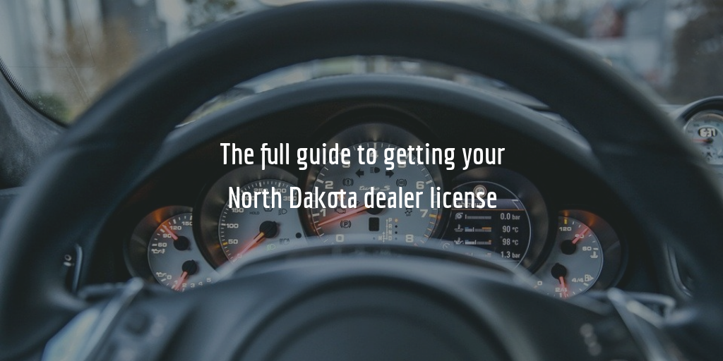 North Dakota dealer license guide
