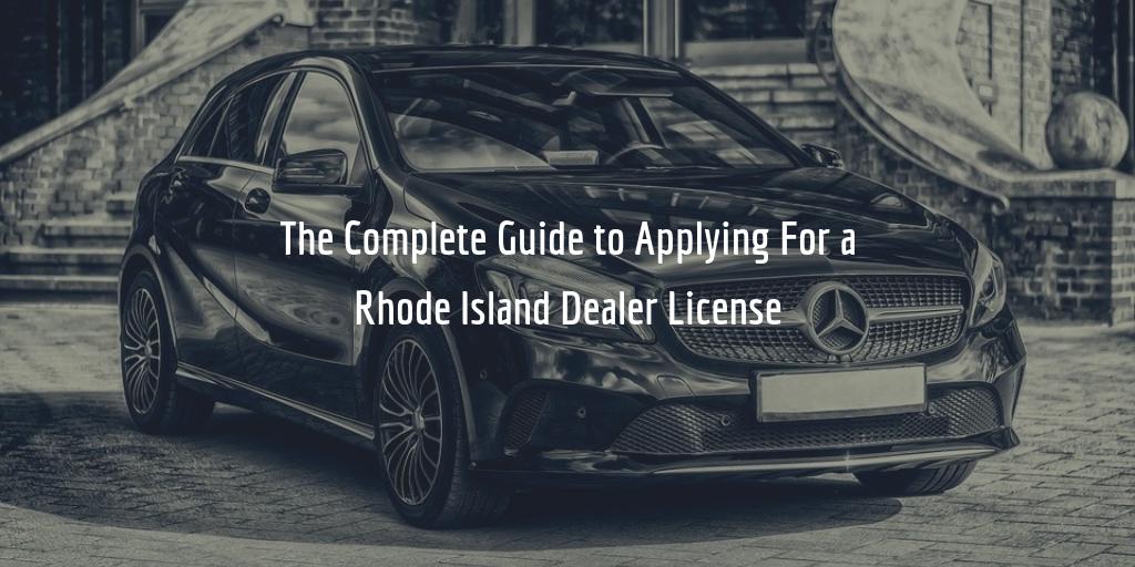 Rhode Island dealer license guide