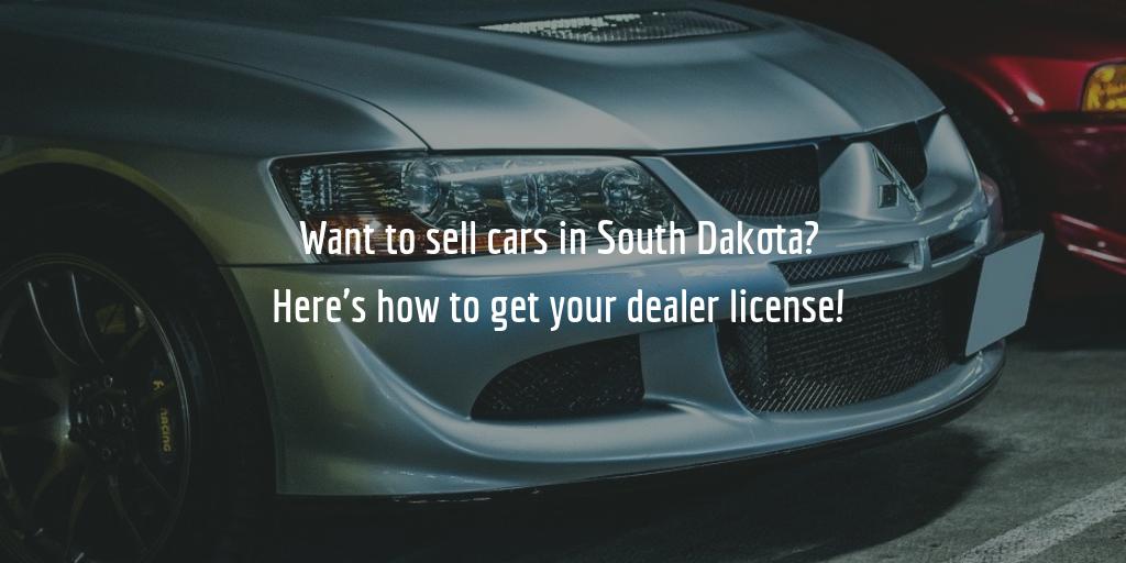 South Dakota dealer license guide