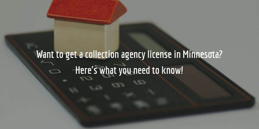 Minnesota collection agency license guide