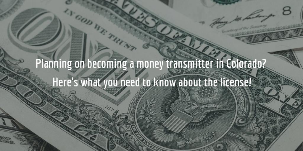 Colorado money transmitter license guide