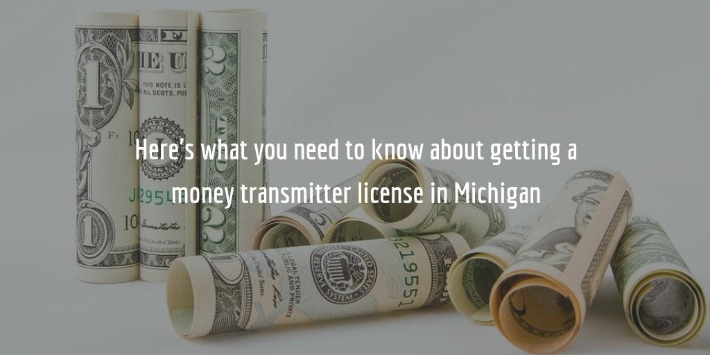 Michigan money transmitter license guide