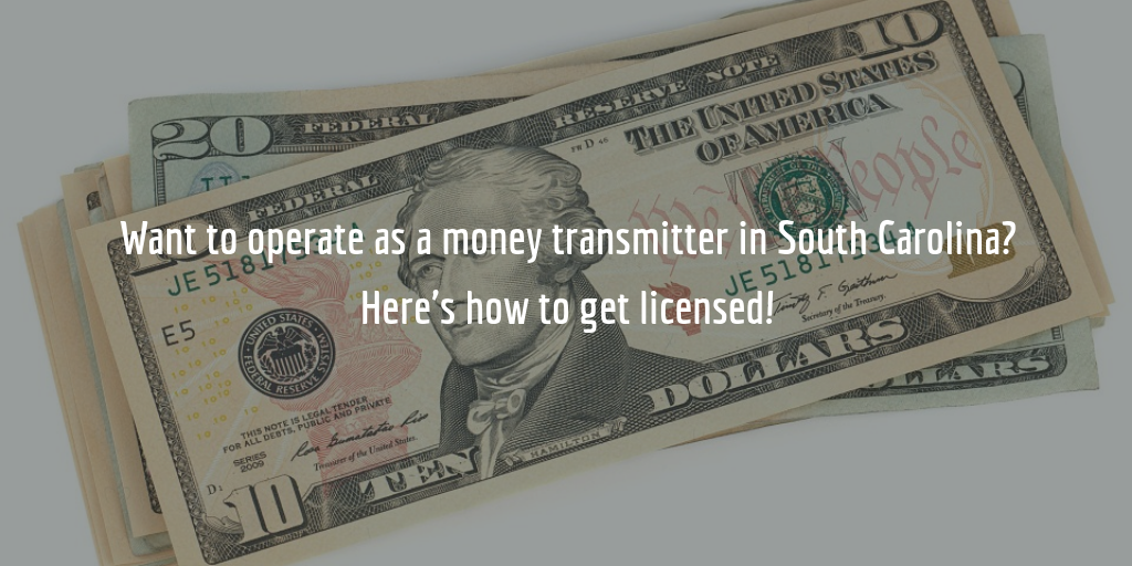 South Carolina money transmitter license guide
