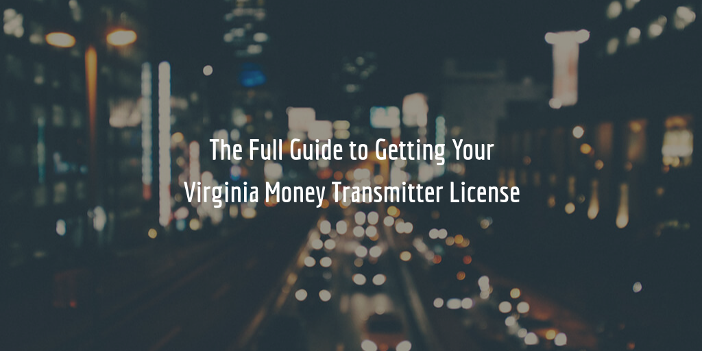 Virginia money transmitter license guide