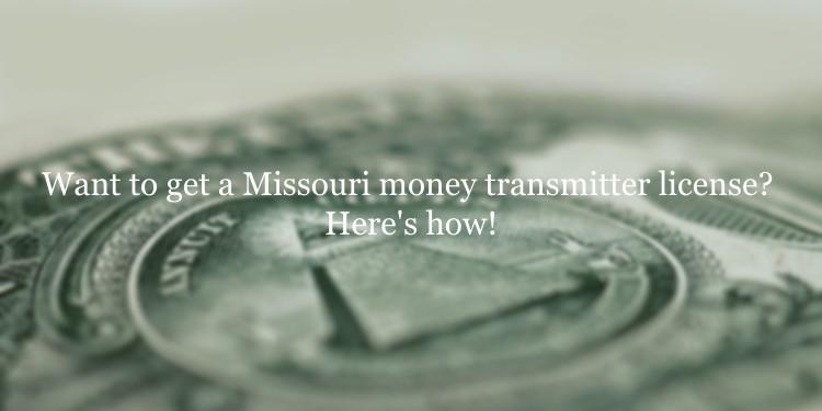 Missouri money transmitter license guide